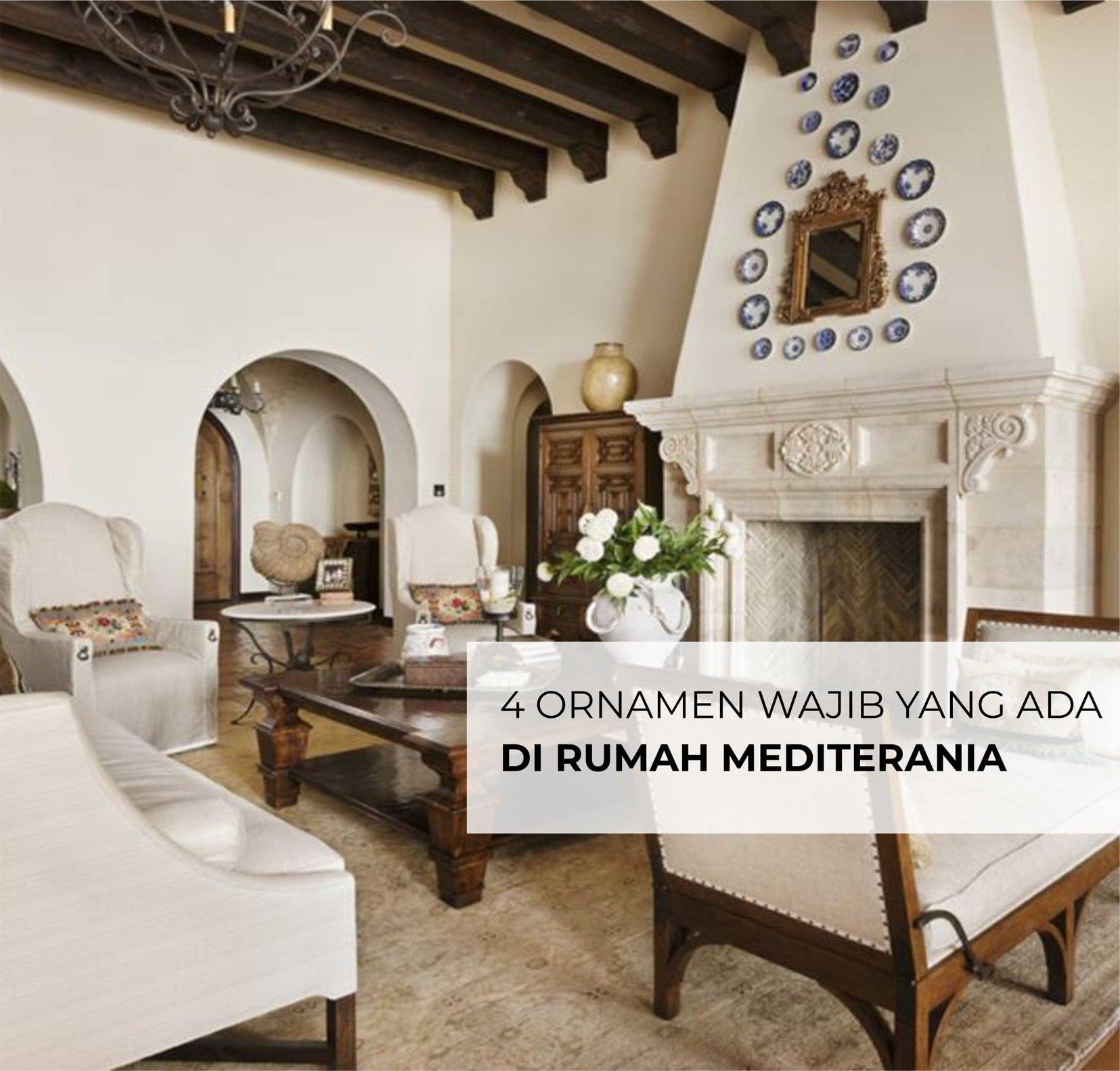 4 ornamen rumah mediterania