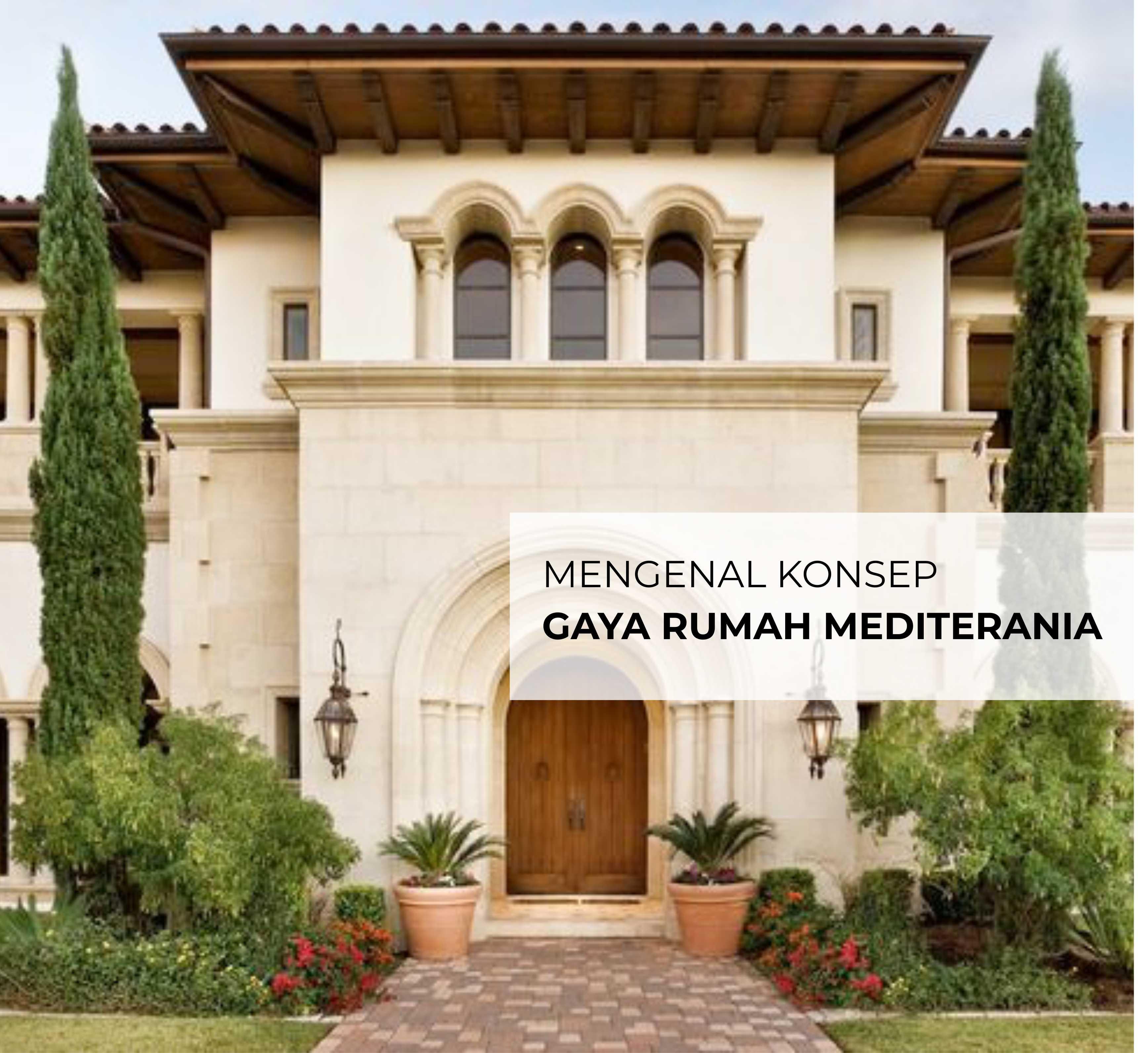 gaya rumah mediteranian